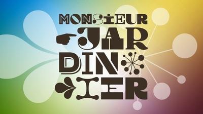 Monsieur Jardinier